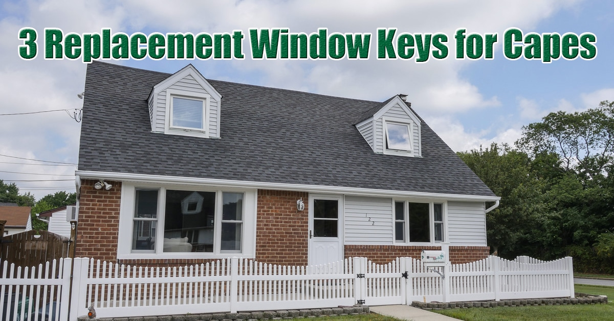 3 Replacement Window Keys for Cape-style Homes in New Jersey & New York